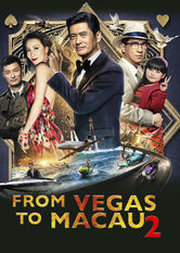 From Vegas to Macau II Netflix BR (Brazil)